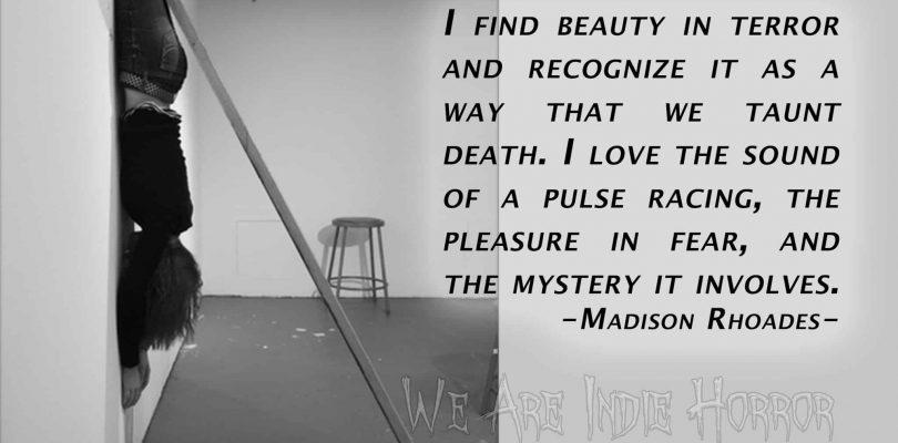FEATURED FEAR MAKER: Madison Rhoades