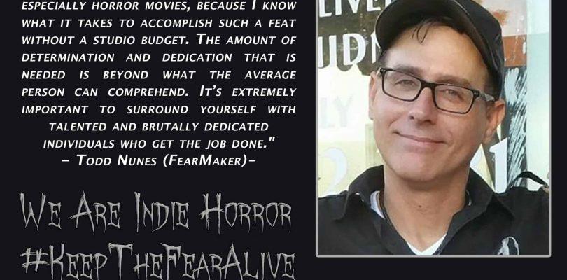 FEATURED FEAR MAKER: Todd Nunes