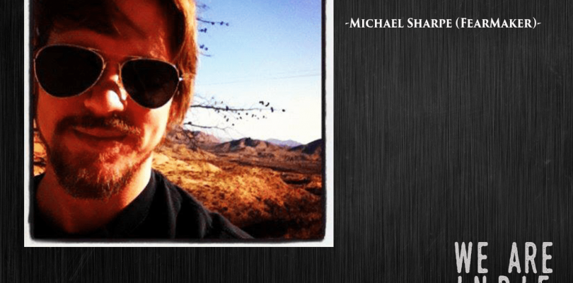 FEATURED FEARMAKER: Michael Sharpe