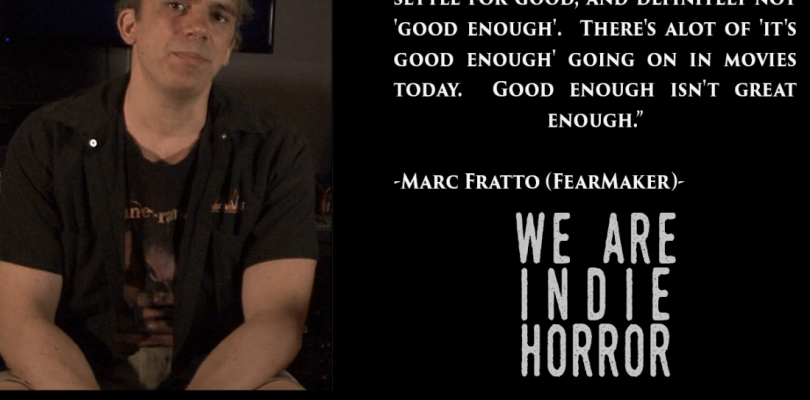 FEATURED FEARMAKER: Marc Fratto