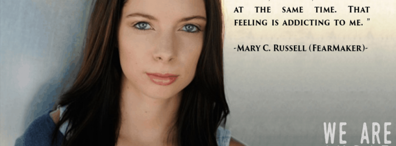 FEATURED FEARMAKER: Mary C Russell
