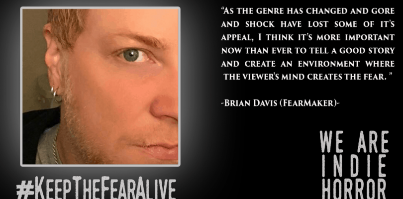 FEATURED FEARMAKER: Brian Davis