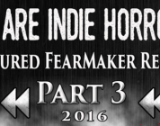 FEATURED FEARMAKER REWIND PART III